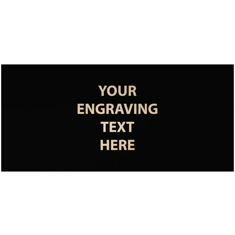 "ENGRAVE PLATE 3.25""W X 1.50""H"