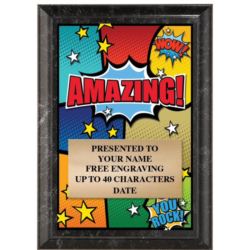 Amazing Show Stopper Plaque