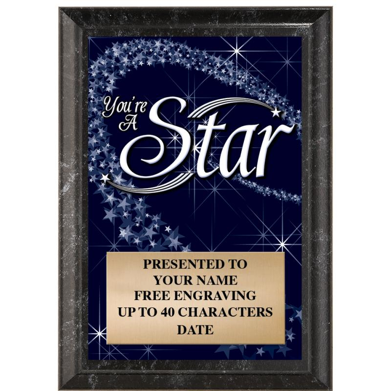You're A Star Show Stopper Plaque
